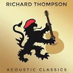 Richard Thompson: Acoustic Classics